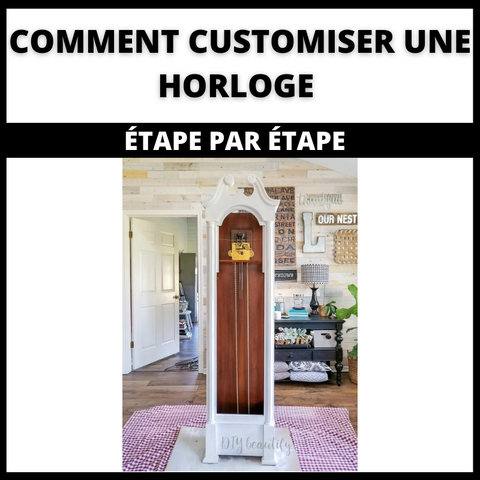 Comment Customiser une Horloge ? Étape par Étape