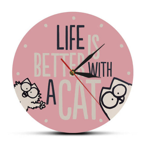 Horloge Chat Life Is Better With a Cat | Mon Horloge Murale