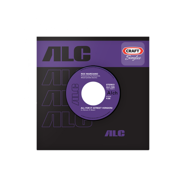 "THE ALCHEMIST CRAFT SINGLES LIMITED EDITION 45 VINYL SERIES: ROC MARCIANO - ""ALL FOR IT"" B/W INSTRUMENTAL"