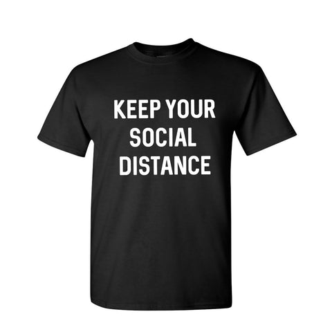 Keep Your Social Distance Shirt Style #1