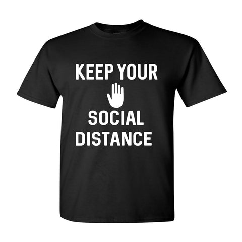Keep Your Social Distance Shirt Style #2
