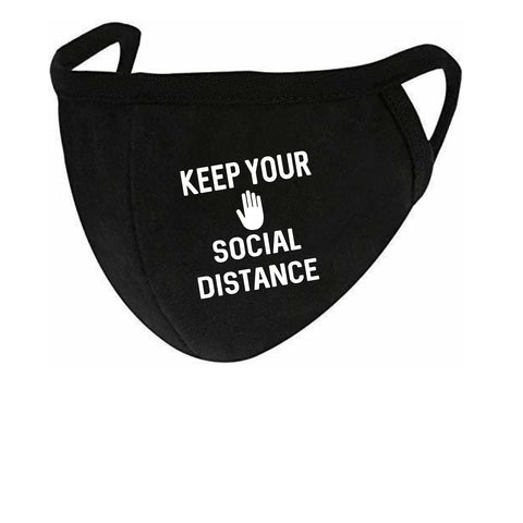 Keep Your Social Distance Face Mask Style #2