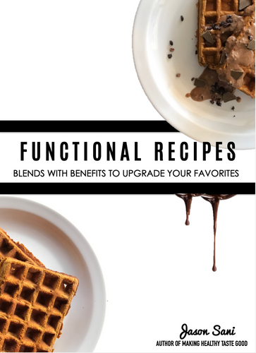 Functional Recipes - Flavors With Benefits