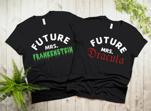 Future Mrs. Frankenstein/Dracula T-Shirt