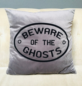 Velvet Pillow Cover - Beware of the Ghosts