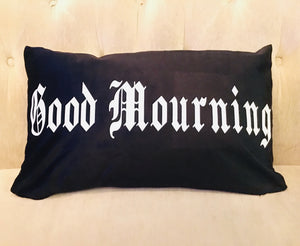 Velvet Pillow Cover - Good Mourning