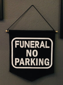 Large Banner - Funeral No Parking
