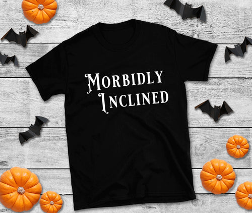 Morbidly Inclined T-Shirt