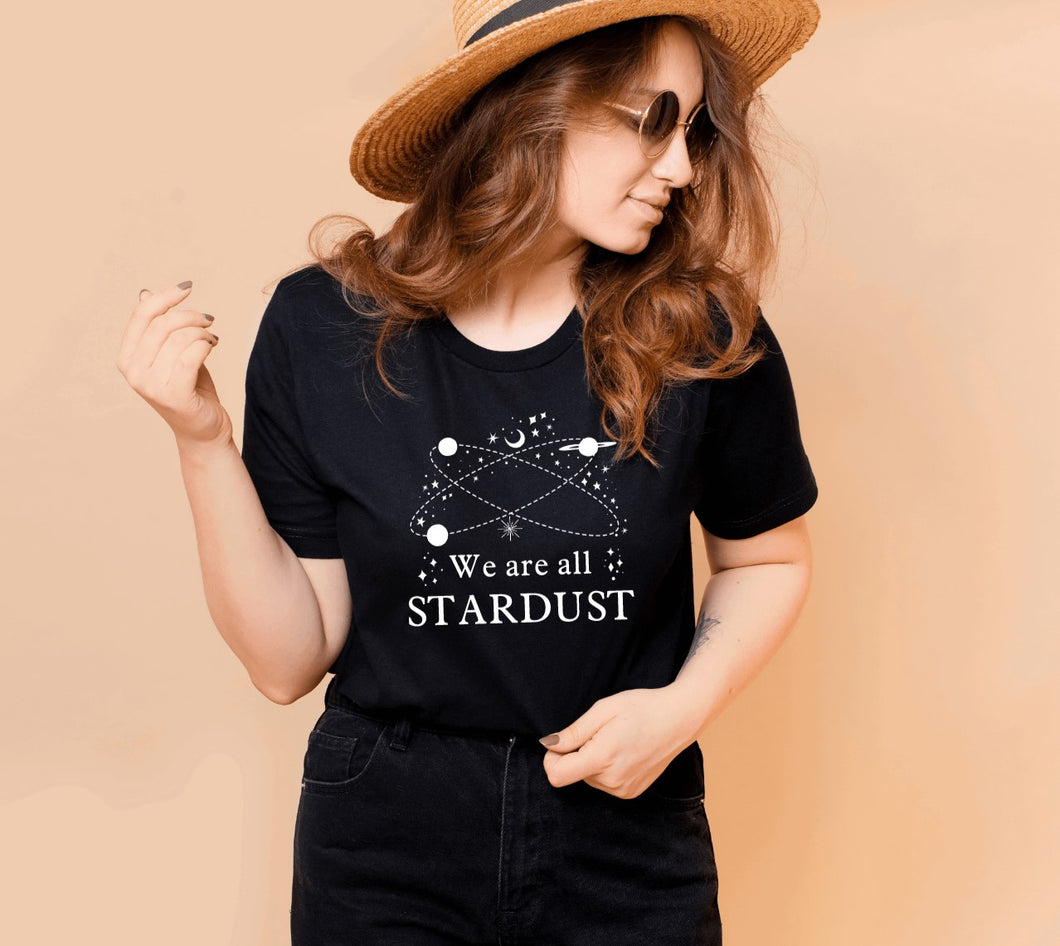 We Are All Stardust T-Shirt