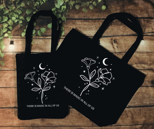 """There is Magic"" Tote"