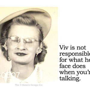 """Viv is not responsible for what her face does when you're talking"" Sticker"