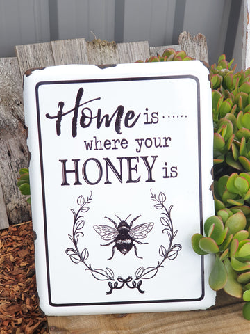 Sign - Home is where your HONEY is