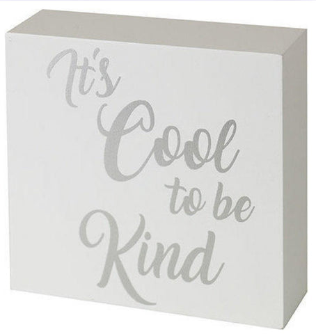 Sign It's cool to be kind