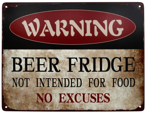 Sign - WARNING Beer Fridge