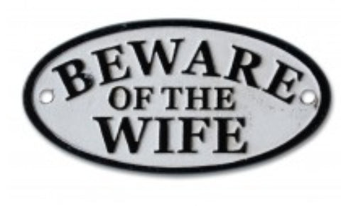 Sign - Beware of the Wife SBW