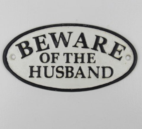 Sign - Beware of the Husband SBH