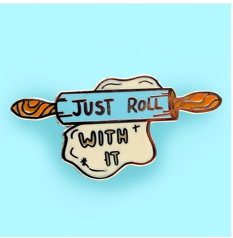 Jubly-Umph Lapel Pin - Just roll with it