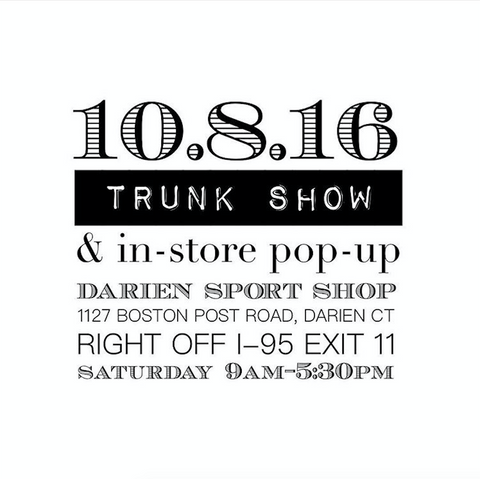 Trunk Show and In-store Pop-up at Darien Sport Shop, October 8th