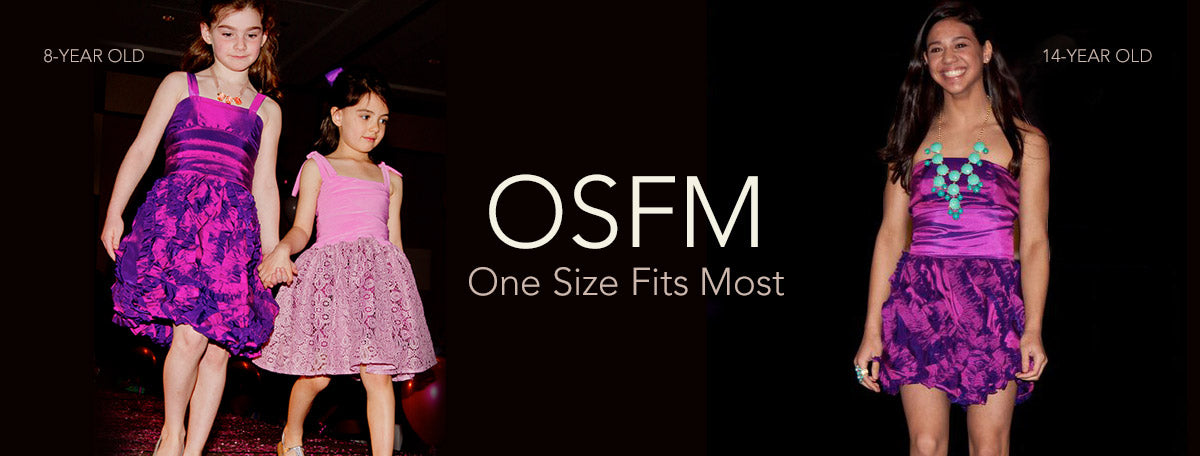OSFM, One Size Fits Most