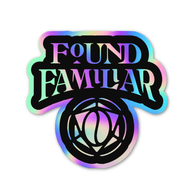 Found Familiar Sticker (Holographic)