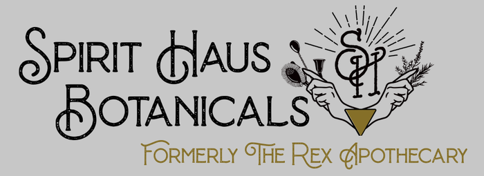 The Rex Apothecary is now SPIRIT HAUS Botanicals