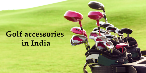 Golf accessories in India