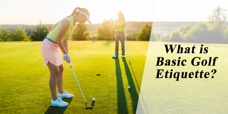 What is basic golf etiquette