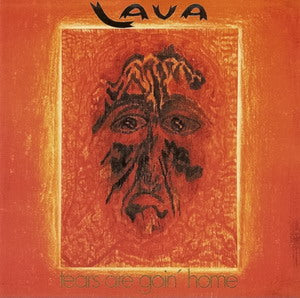 Album Cover of Lava - Tears Are Goin' Home
