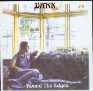 Album Cover of Dark - Round The Edges + 4 Bonus