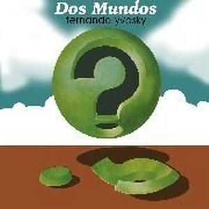 Album Cover of Yvosky, Fernando - Dos Mundos  (LP Reissue)
