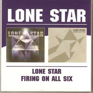 Album Cover of Lone Star - Lone Star & Firing On All Six  (2 on 1 CD)