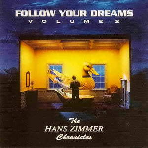 Album Cover of Zimmer, Hans - Follow Your Dreams Volume 2 ( Hans Zimmer Chronicles Score )