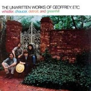 Album Cover of Whistler, Chaucer, Detroit and Greenhill - The Unwritten Works Of Geoffrey etc. (LP)