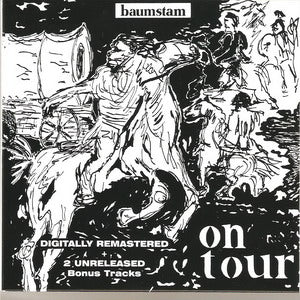 Album Cover of Baumstam - On Tour + 2 Unreleased Bonus Tracks  ( New Edition Digipak)