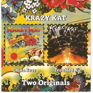 Album Cover of Krazy Kat (Ex-Capability Brown) - China Seas & Troubled Air  ( 2 on 1 CD )