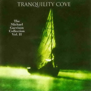 Album Cover of Garrison, Michael - Tranquility Cove