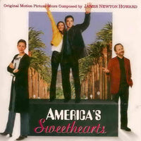 Album Cover of Newton Howard, James - America's Sweethearts & Unconditional Love