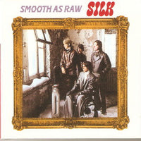 Album Cover of Silk - Smooth As Raw  (Digipak)