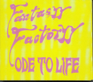 Album Cover of Fantasyy Factoryy - Ode To Life