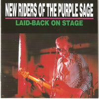 Album Cover of New Riders Of The Purple Sage - Laid - Back On Stage