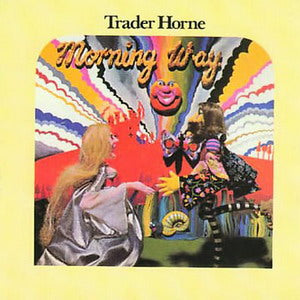 Album Cover of Trader Horne - Morning Way (Vinyl)