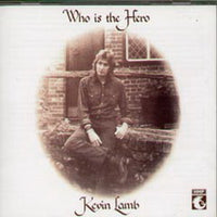 Album Cover of Lamb, Kevin - Who Is The Hero