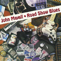 Album Cover of Mayall, John - Road Show Blues