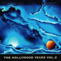 Album Cover of Tangerine Dream - The Hollywood Years Vol.2