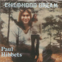 Album Cover of Hibbets, Paul - Childhood Dream