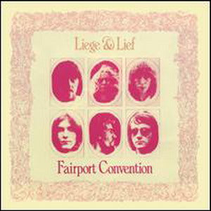 Album Cover of Fairport Convention - Liege & Lief (LP)