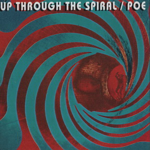 Album Cover of Poe - Up through the spiral