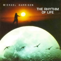 Album Cover of Garrison, Michael - The Rhythm Of Life