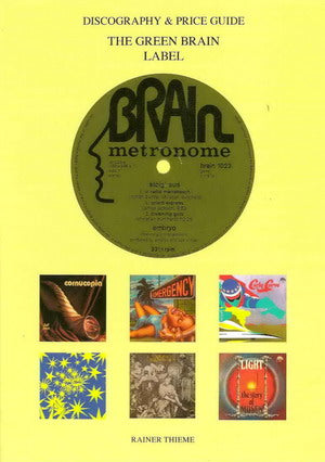 Album Cover of Thieme, Rainer - The Green Brain Label Discography & Price Guide