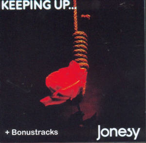 Album Cover of Jonesy - Keeping up...+ 4 Bonus Tracks